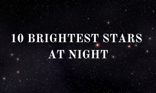 10 Brightest Stars at Night